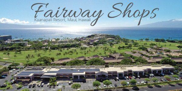 茂宜岛商业地产 – 主干道沿街商铺 Fairway Shops